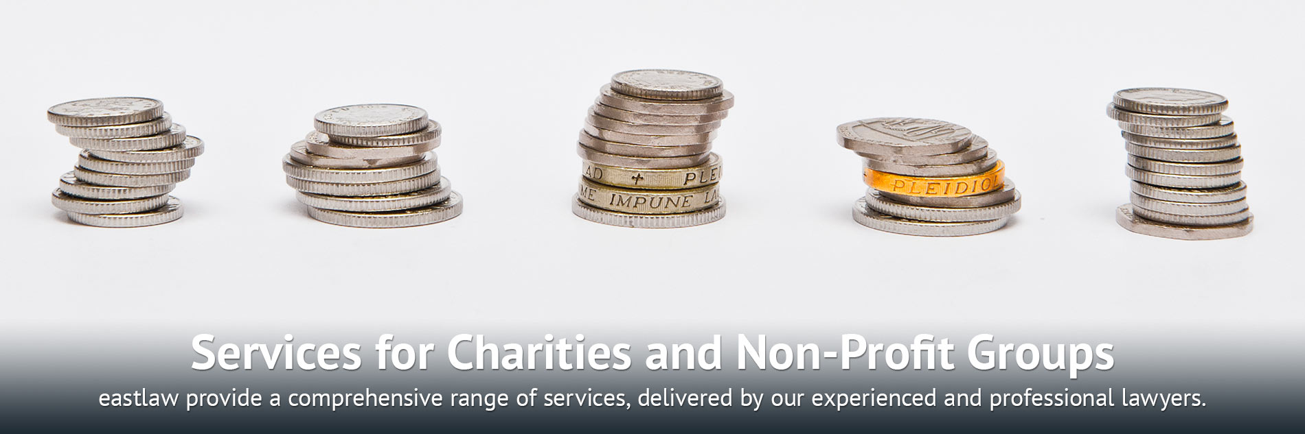 Services for Charities and Non-Profit Groups: eastlaw provide a comprehensive range of services, delivered by our experienced and professional lawyers.